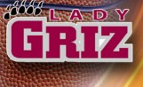 Lady Griz Open Big Sky Play on the Road